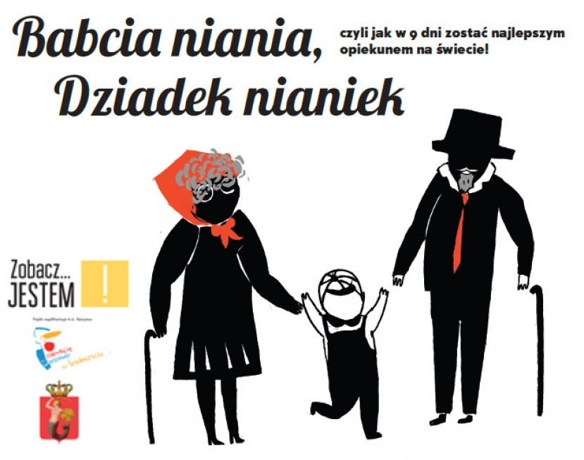 Warszawa: bezpłatnie przygotują babcie i dziadków do roli opiekuna dziecka