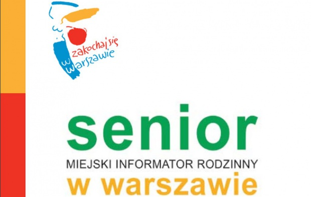 Warszawa: informator rodzinny dla seniora
