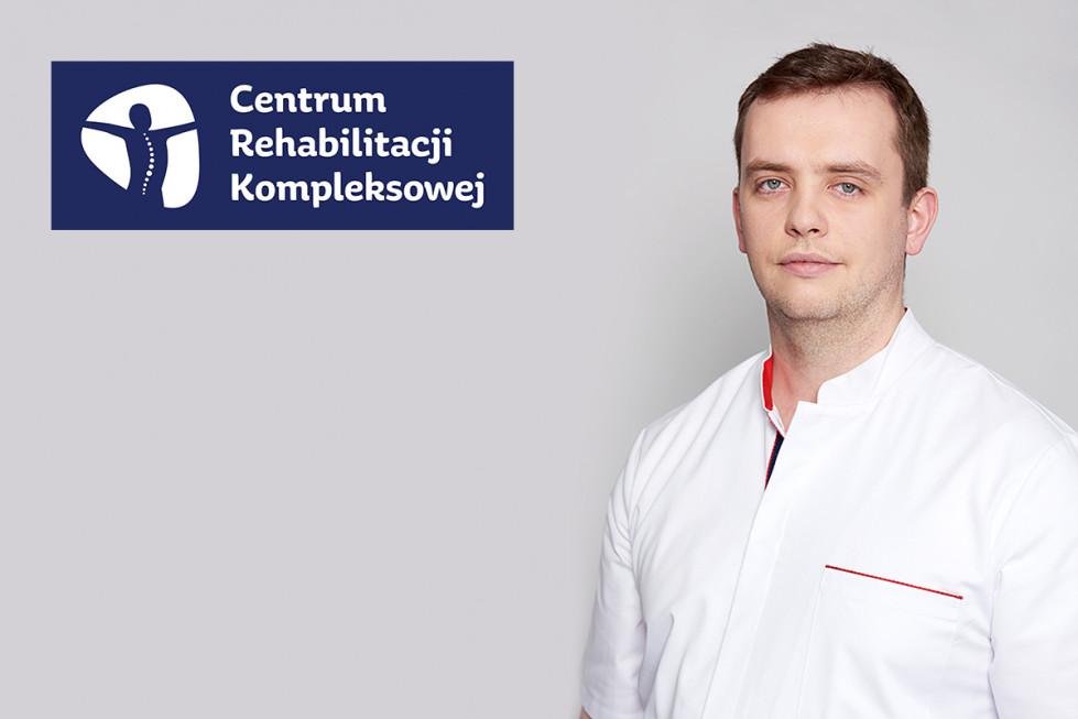 Wywiad z dr. Pawłem Bartoszem, ortopedą z Centrum Rehabilitacji Kompleksowej